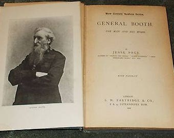 General Booth - The Man and His Work - Salvation Army - Jesse Page - 1901