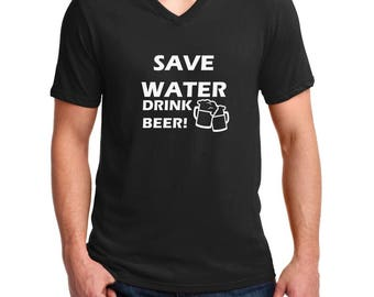V-neck Men's - Save Water Drink Beer - Saint Patrick's Day Shirt, Party, St. Patricks Day T-Shirt, St Paddys Day Tee, Lucky Shirt