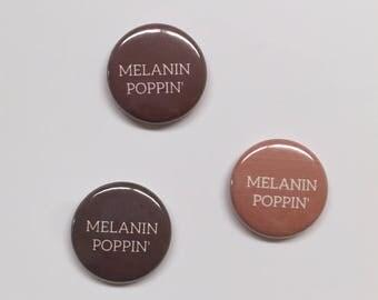 Melanin Poppin' Button
