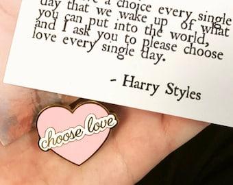 Choose Love Enamel Pin