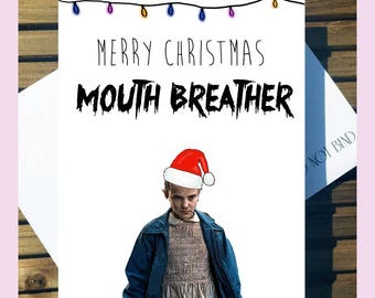 Stranger Things 'Merry Christmas Mouth Breather' Eleven A5 Card