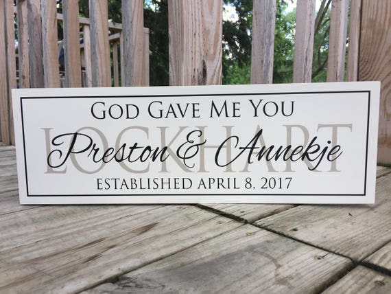 Me To You Wedding Gifts: God Gave Me You Sign-Wedding Gifts For Couple-Wedding Gifts