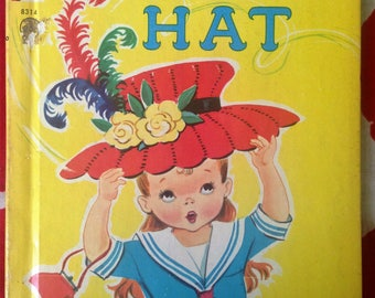 The Funny Hat by Marjorie Barrows, Illustrated by Dorothy Grider, A Rand McNally Elf Book, Vintage children's book