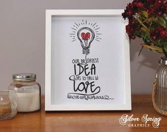 Brightest Idea Love Print