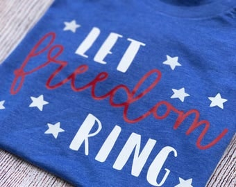 T-Shirt or Tank Let Freedom Ring, Women's Apparel, Men's Apparel, 4th of July, America, USA, Memorial Day, Red White and Blue