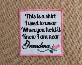 MEMORY Pillow Patch, Ready to Ship, Iron On,Sew on Memory Patch, This is a SHIRT i used to wear Patch, Love Grandma,Pink Rose, Quilt Label
