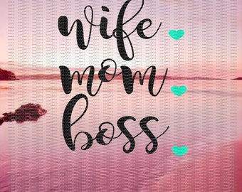 Wife, Mom, Boss Decal