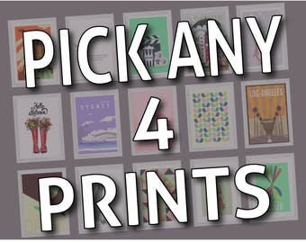 Pick Any 4 Prints and Save!!!