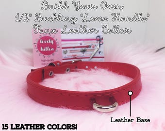 """Build Your Own """"Love Handle"""" Buckled Faux Leather Collar"""