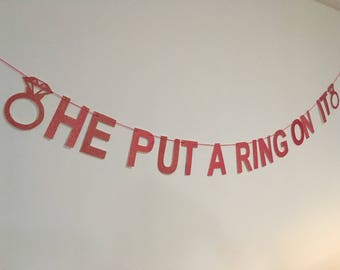 He put a ring on it glitter garland