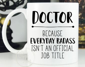 Doctor Mug, Gift For Doctor, Doctor Gifts, Doctor Graduation Gift, Funny Doctor Mug