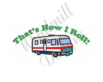 RV Thats How I Roll - Machine Embroidery Design