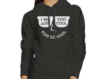 Too Cool For School Hoodie [JHD118]
