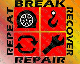 SVG Cut File Jeep 4x4 wheelin break recover repair repeat Instant Download