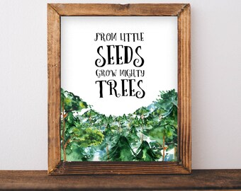 From little seeds grow mighty trees, Evergreen Forest Watercolor, Digital Download Print, Travel Printable, Forest Illustration