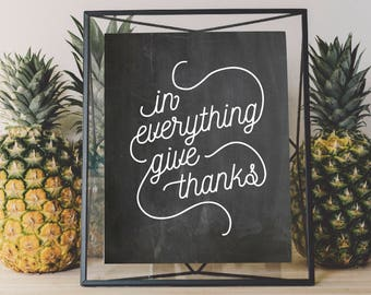 In Everything Give Thanks Farmhouse Sign PDF / SVG file - Modern Farmhouse Sign / Decor, Thanksgiving Sign, Fixer Upper, Chalkboard Sign