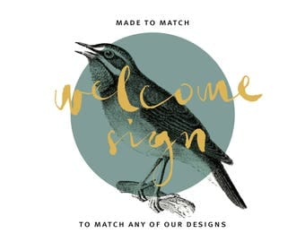 Printable welcome sign,Made to Match welcome sign,Choose any of shop's designs,made to match sign