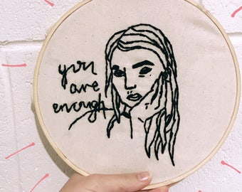 You are enough || embroidery