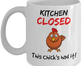 Chicken Mug - Chicken Coffee Mug - Chickens Mug - Funny Farmhouse Chicken Lover Cup - Kitchen Closed 11 oz