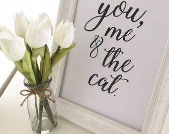 You Me and the Cat Print, Home Decor, Cat Lovers Print