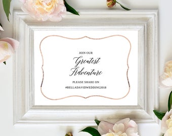 Greatest Adventure Hashtag Wedding Sign - 5x7, 8x10