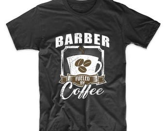 Barber Fueled By Coffee Funny T-Shirt