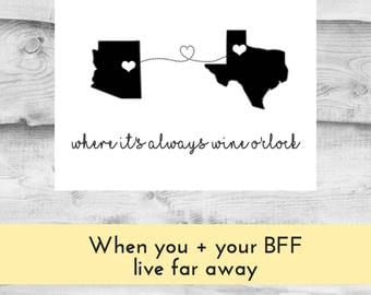 Best Friend Gift Christmas, Moving Away Gift Friends, Friend Gift, Best Friend Gift Long Distance, Gift for BFF, Digital Download, JPEG wine