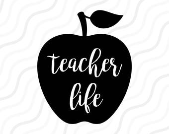 Teacher Life SVG,Back to School Svg,School svg,Teacher SVG Cut table Design,svg,dxf,png Use With Silhouette Studio & Cricut_Instant Download