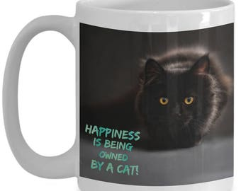 Happiness is Being Owned By A Cat! Beautiful Photo of a Gorgeous Black Cat Adorns 15 oz White  Coffee Mug!