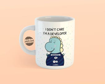 I Don't Care, I'm Developer -  Web Developer Gifts, Best Friend Gift, Birthday Gift, Cute Animal Mug Gift, Dino Mug, Funny Mug, White Mug