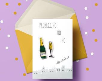Prosecc-ho-ho-ho Christmas Card - Prosecco christmas card, prosecco lover gift, prosecco print, christmas card handmade, christmas card pack