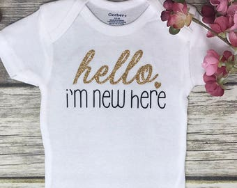 Hello I'm New Here, Baby Girl Onesie, Baby Shower Gift, Baby Girl Gift, Infant Clothing, Cute Baby Gift, Newborn Onesie
