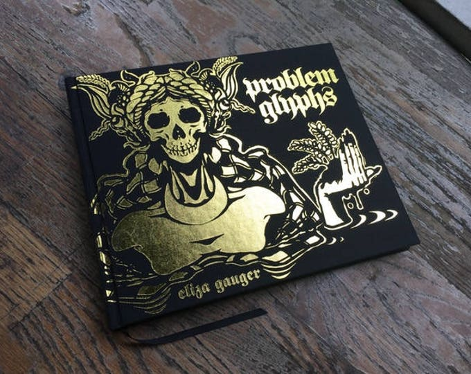 Eliza Gauger's Problem Glyphs (Limited Leather-bound Edition)
