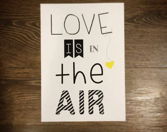 "Poster ""LOVE IS IN THE AIR""... we love"