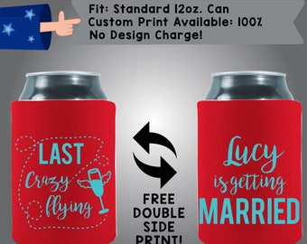 At Last! Crazy Flying Name Is Finally Getting Married Collapsible Neoprene Bachelorette Can Cooler Double Side Print  (Bachelorette19)