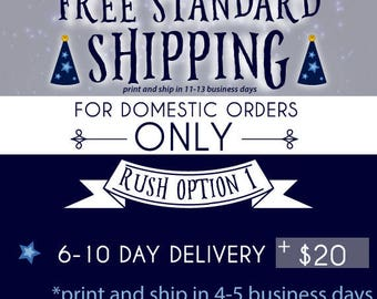 RUSH SHIPPING 6-10 Day Delivery (Delivered 6-10 business days after art is approved)