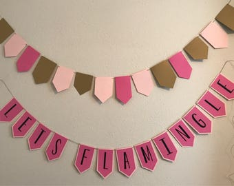 Lets Flamingle Let's Flamingle Flamingo Bachelorette Party Banner / Lets Flamingle Bunting Banner Sign Hen Party Hot Pink Gold