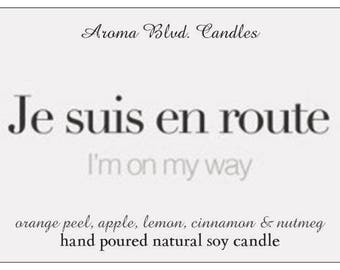 All Natural Soy Candle - French Collection - I'm On The Way Scent