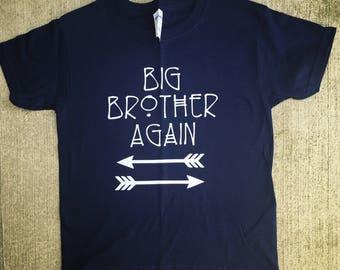 Big brother shirt/big brother/big bro/big beother again/kids shirts/toddler shirt/big bro shirt/baby sister/baby brother