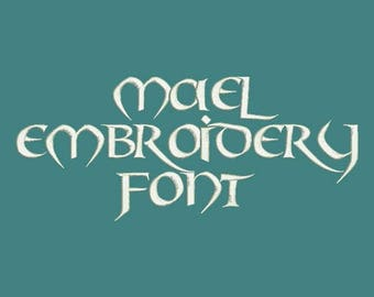 Old Celtic - Mael Machine Embroidery Font In Four Sizes 0.5, 1, 2 & 3 inch - Instant Download!