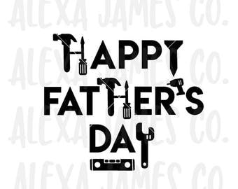 Happy Father's Day SVG, Fathers Day Tools SVG, Dad svg, Daddy Day svg, SVG Cut File, Cricut, Silhouette, svg png pdf