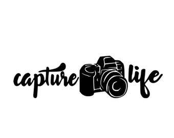Capture Life Decal, Photography Life, Capture Life, Photographer Decal, Capture Life Vinyl, Capturing Life's Moments, Camera, Vinyl Decal