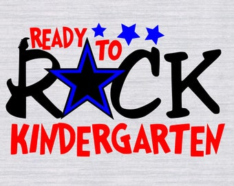 Ready to Rock Kindergarten Cut Files, First day of school svg, Kindergarten svg, Back to school svg, files for silhouette, cricut download