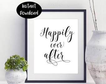 Happily Ever ,After Wedding ,Wedding House Decor,Special Occasion ,Bridal shower Gift ,Wedding Printable Digital Download INSTANT DOWNLOAD