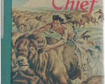 Buffalo Chief by Jane and Paul Annixter 1958 Hardback Book