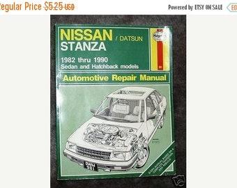Nissan Stanza Automotive Repair Manual by John Harol...