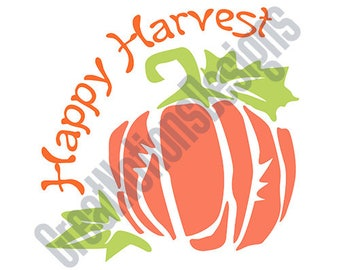 Happy Harvest SVG - HTV - Vinyl Cutting Graphic Art