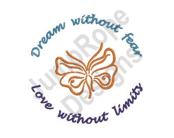 Dream Without Fear - Machine Embroidery Design