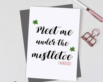 Funny Christmas Card, Rude Christmas Card, Boyfriend Girlfriend Husband Wife - Holiday Card - Naughty Card