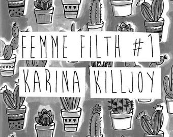 femme filth #1: a zine about radical vulnerability, femme survival & mental health - print copy